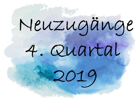 Neuzugänge 4. Quartal 2019